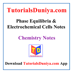 Phase Equilibria and Electrochemical Cells Notes PDF