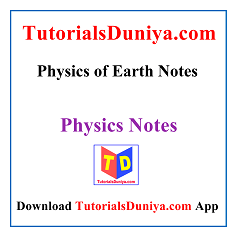 Physics of Earth Notes PDF