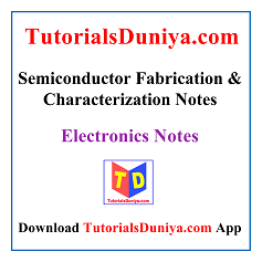 Semiconductor Fabrication and Characterization Notes PDF