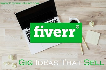 Top Fiverr Gig Ideas To Start Selling