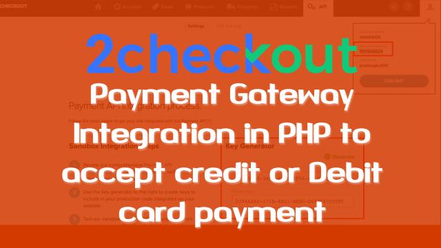 2Checkout Payment Gateway