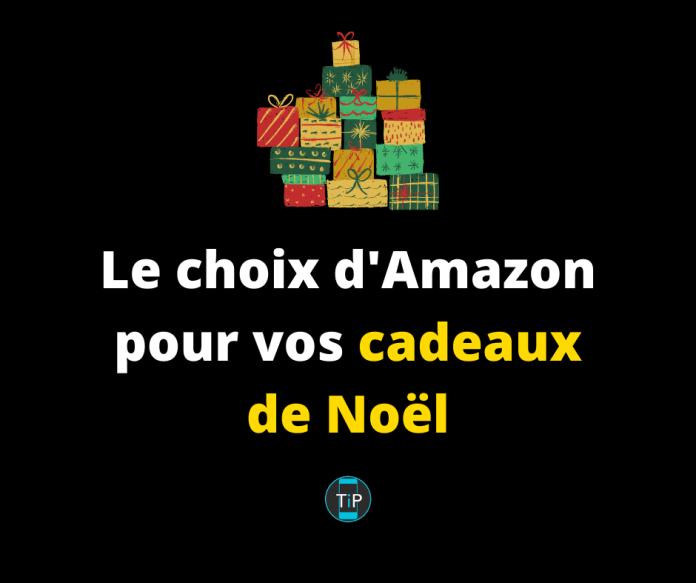 Le choix d'Amazon pour vos cadeaux de Noël