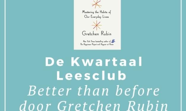 De Kwartaalleesclub: Better than Before door Gretchen Rubin
