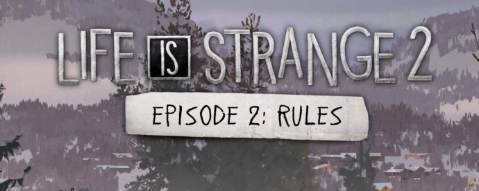 Image result for Life is Strange 2: Episode 2 - Rules
