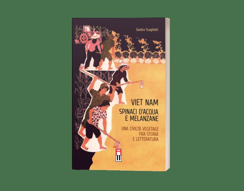Copertina del libro Viet Nam: Spinaci d'acqua e melanzane
