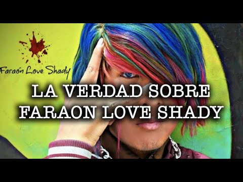 La Verdad Sobre Faraon Love Shady