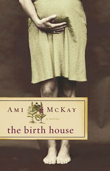 The cover of the book, The Birth House.