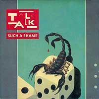 Talk Talk Such A Shame Single Cover