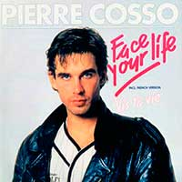 Pierre Cosso Face Your Life Single Cover