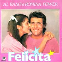 Al Bano & Romina Power - Felicità - Single Cover - 1982