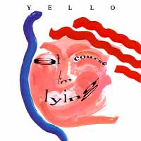 Yello - Of Course I'm Lying - Single Cover