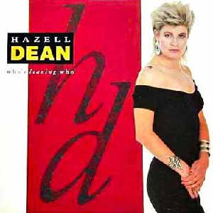 Hazell Dean Who's Leaving Who Single Cover