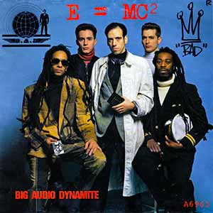 Big Audio Dynamite E=MC2 Single Cover