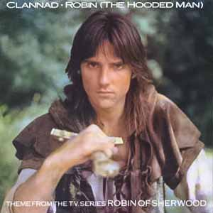 Clannad Robin The Hooded Man Single Cover