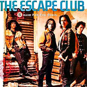 The Escape Club Shake For The Sheik Single Cover