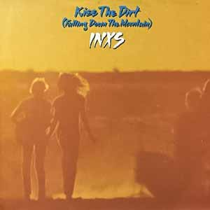 INXS - Kiss the Dirt (Falling Down the Mountain) - Single Cover