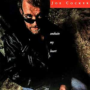 Joe Cocker Unchain My Heart Single Cover