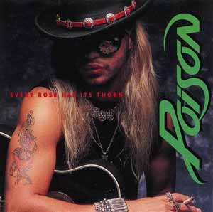 Poison Every Rose Has Its Thorn single cover