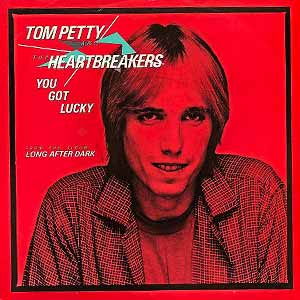 Tom Petty and the Heartbreakers You Got Lucky Single Cover