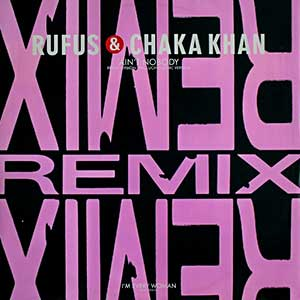 Rufus and Chaka Khan - Ain't Nobody - Single Cover - Remix