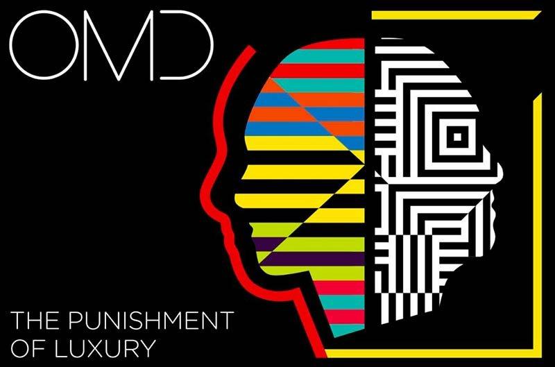 OMD The Punishment of Luxury