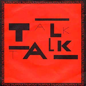 Talk Talk - Talk Talk - Single Cover