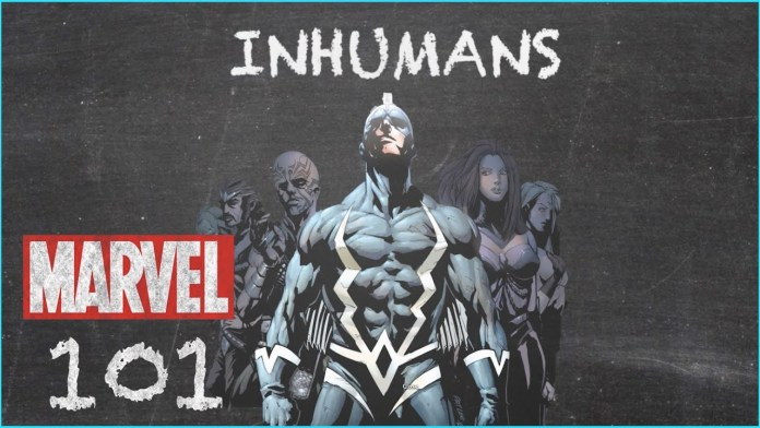 Inhumans Marvel 101