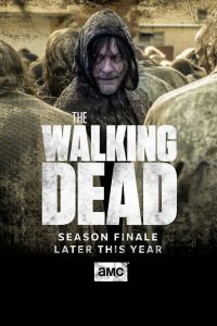The Walking Dead Finale Season 10 Episode 16 Release Date - TWD Episode 15 Preview