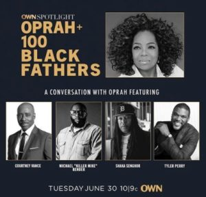 Oprah and 100 Black Fathers