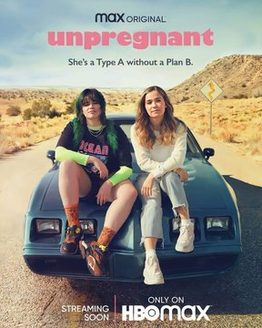 HBO MAX Releases First Unpregnant Movie Official Trailer