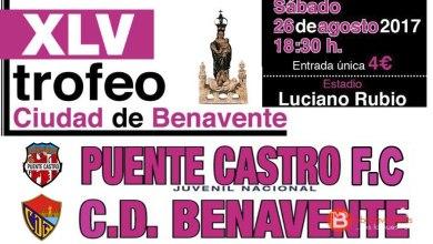 Photo of Puente Castro rival del C.D Benavente en la XLV edición de su trofeo
