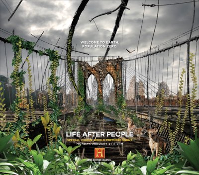 Life After People - History Channel