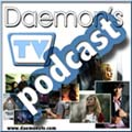 Daemon's TV Podcast