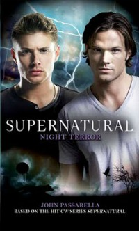 Supernatural - Night Terror by John Passarella