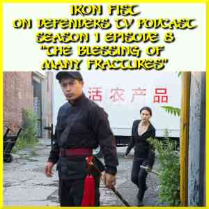 Iron Fist Episode 8 Review
