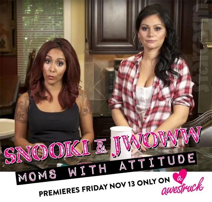 Snooki & JWoww: Moms With Attitude