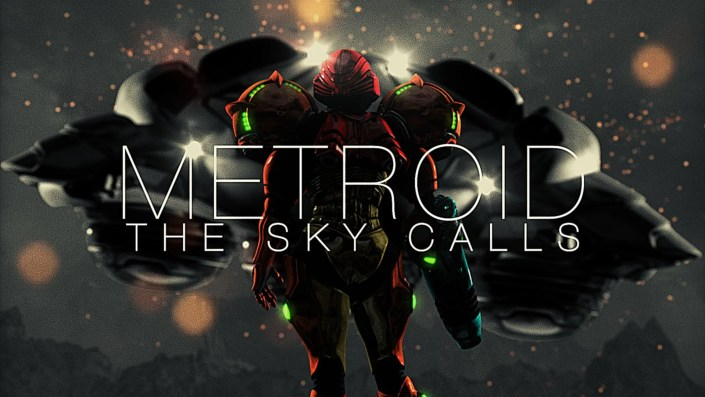 Metroid : The Sky Calls
