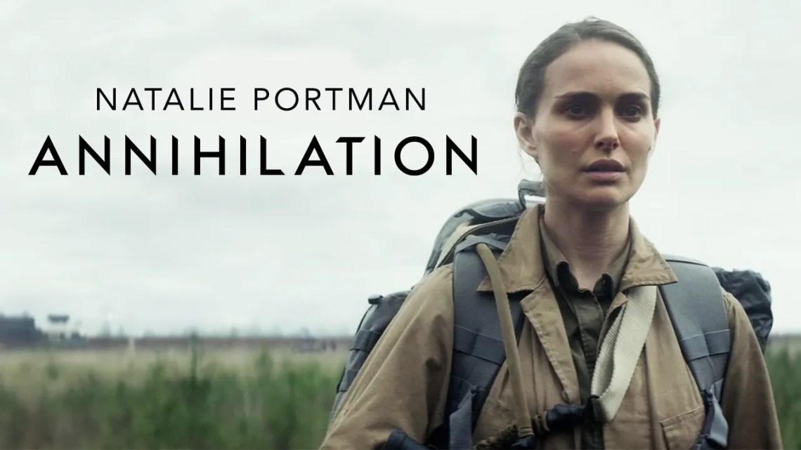 Annihilation: Natalie Portman