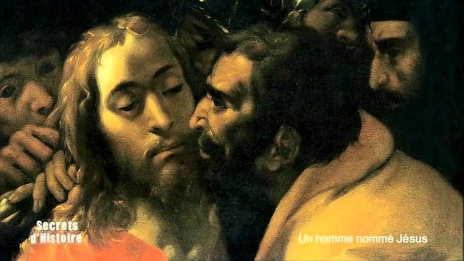 Secrets d'Histoire – Un homme nommé Jésus