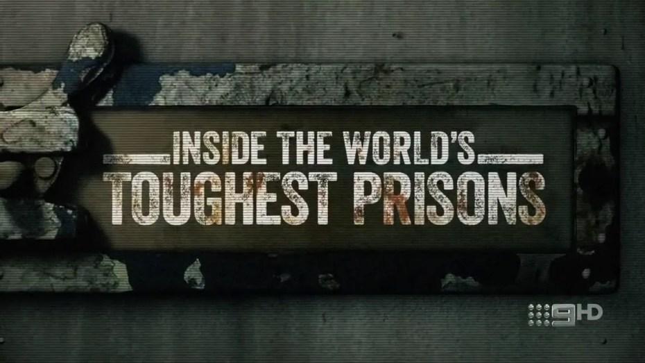 Entre les murs des plus dures prisons du monde