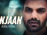 Anjaan Rural Myths