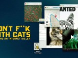Don't Fuck With Cats : Un tueur trop viral