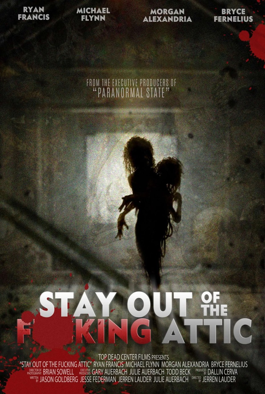 Stay Out of the Fking Attic