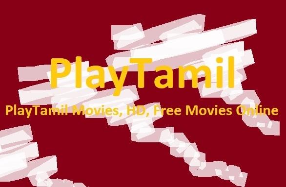 PlayTamil Movies, Tamil Play Movies, Download Online, Telugu Movies