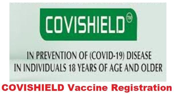 Covishield Vaccine registration, Efficacy, Use