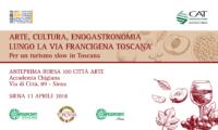 Arte, Cultura, Enogastronomia lungo la via Francigena. Venerdì 13 aprile imprese turistiche e istituzioni ne parlano a Siena