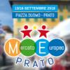 Mercato Europeo XII edizione – Inaugurazione 13 settembre ore 15.30 Piazza Duomo Prato