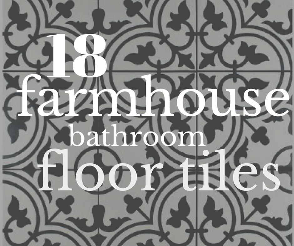 18 incredible farmhouse bathroom floor