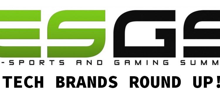 ESGS 2016 | Brand Round Up