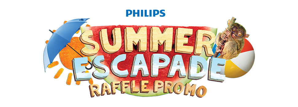 "Get a chance to win a summer outing for two with Philips' ""Summer Escapade"" Raffle Promo"